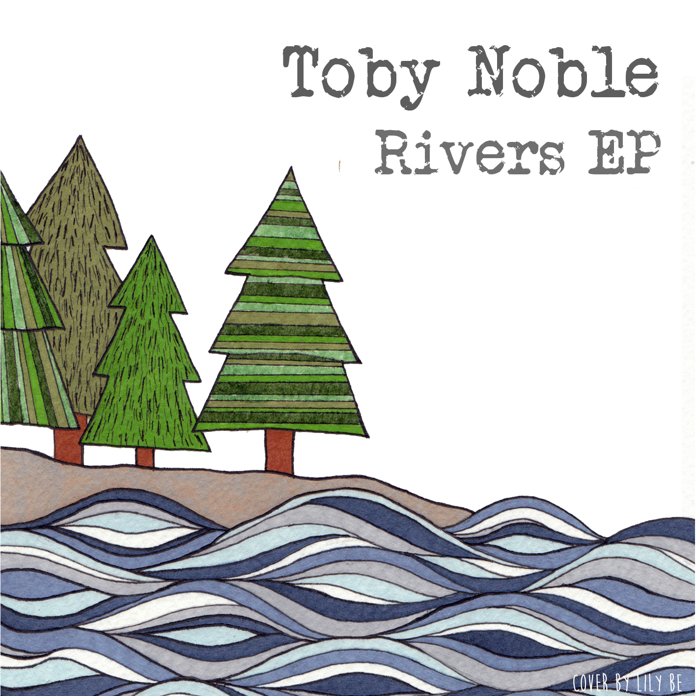 Toby Noble Rivers EP Artwork